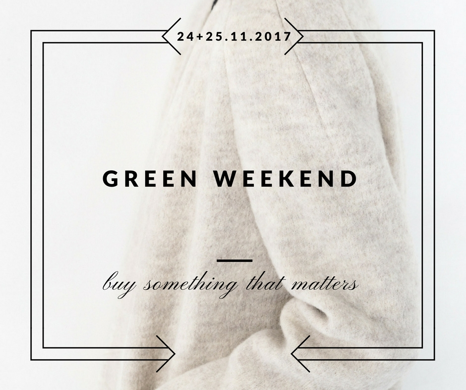 buy-something-that-matters-green-weekend-just-fashion