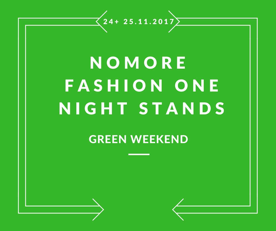 no-more-fashion-one-night-stands-green-weekend