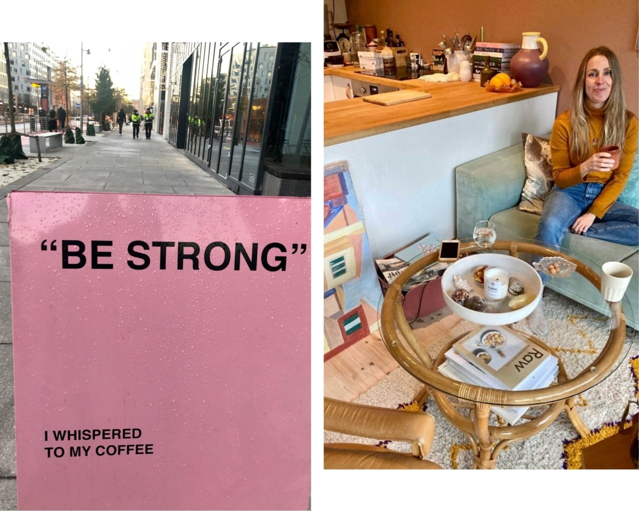 be-strong-i-whispered-to-my-coffee-kaffe-anja-stang